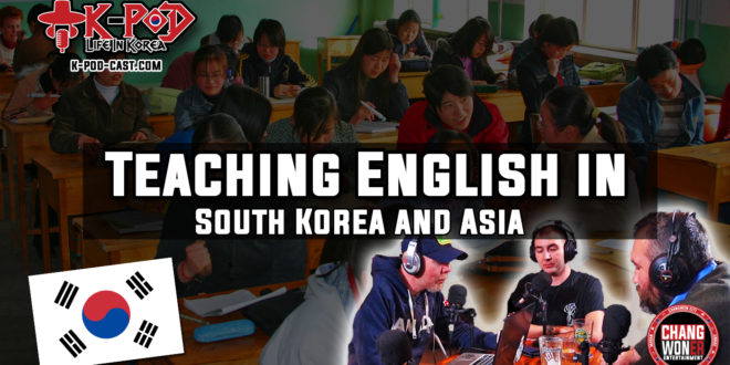 Teaching English in South Korea and Asia